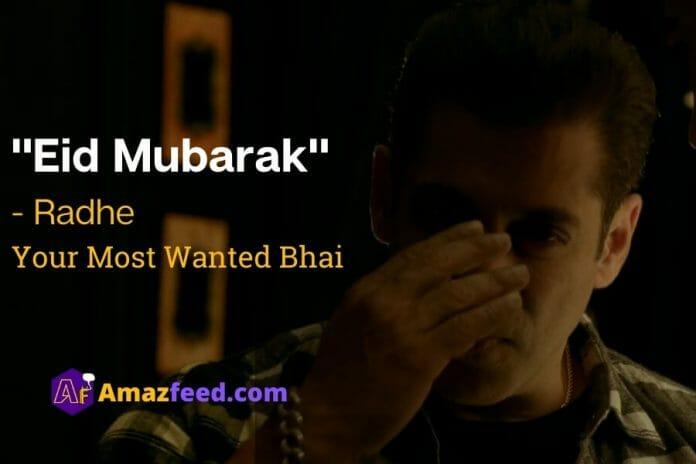 """""""Eid Mubarak"""" - Radhe  Your Most Wanted Bhai"""