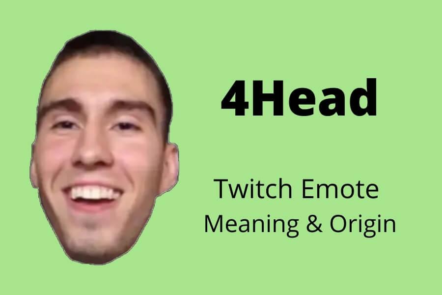 4Head Twitch Emote Meaning & Origin